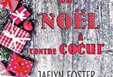 Jaelyn Foster - Un Noël à contrecoeur
