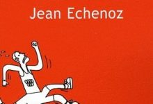 Photo de Jean Echenoz – Courir