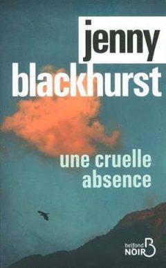 Jenny Blackhurst - Une cruelle absence