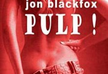 Jon Blackfox - Pulp ! - 1: L'affaire des cabines