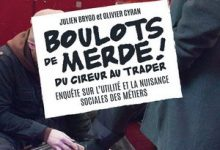 Julien Brygo & Olivier Cyran - Boulots de merde
