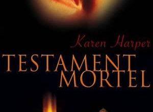 Karen Harper - Testament mortel