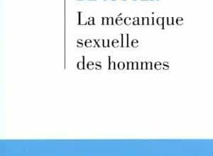 La mécanique sexuelle des hommes