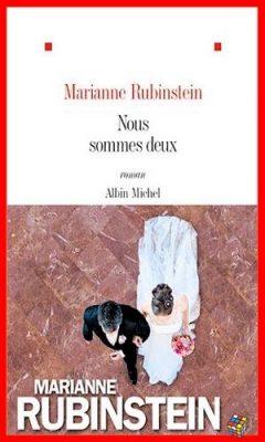 Marianne Rubinstein - Nous sommes deux