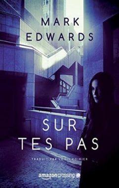 Mark Edwards - Sur tes pas