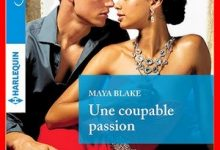 Maya Blake - Une coupable passion