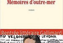 Michael Ferrier - Mémoires d'outre-mer