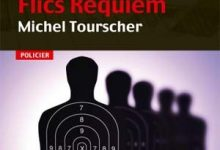 Michel Tourscher - Flics Requiem