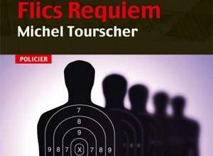 Michel Tourscher - Flics Requiem