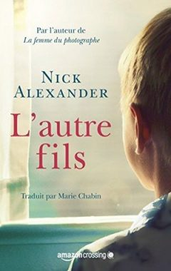 Nick Alexander - L'Autre Fils
