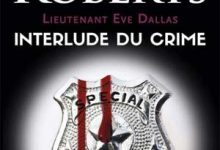Nora Roberts - Interlude du crime