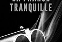 Photo de Olivier Bordaçarre – La France Tranquille (2016)