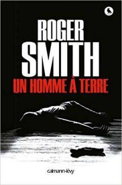 Roger Smith - Un homme à terre