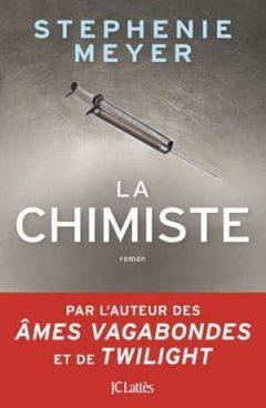 Stephenie Meyer - La chimiste