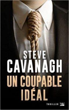 Steve Cavanagh - Un Coupable Idéal
