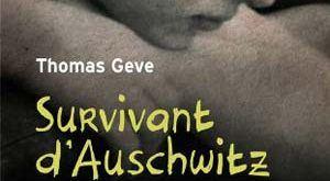 Thomas Geve - Survivant d'Auschwitz