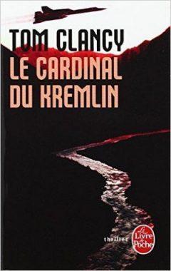 Tom Clancy - Le Cardinal du Kremlin