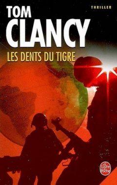 Tom Clancy - Les Dents du Tigre