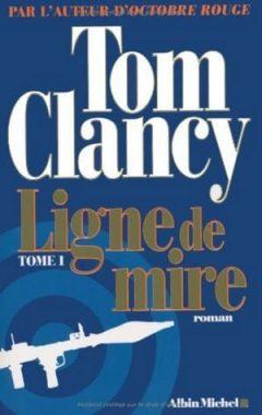 Tom Clancy - Ligne de mire