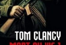 Photo de Tom Clancy – Mort ou vif (T1+T2)