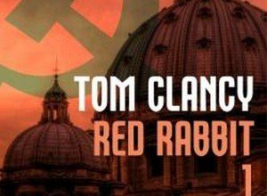 Tom Clancy - Red Rabbit - Tome 1