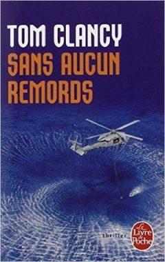 Tom Clancy - Sans aucun remords