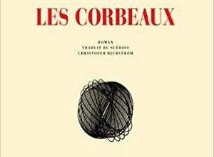 Tomas Bannerhed - Les corbeaux