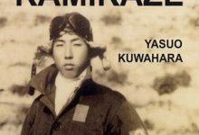 Yasuo Kuwahara - J'étais un Kamikaze