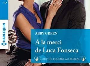 Photo of Abby Green – A la merci de Luca Fonseca (Azur)