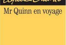 Agatha Christie - Mr Quinn en voyage