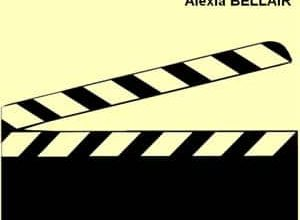 Alexia Bellair - Action ! Coupez !