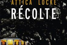 Photo de Attica Locke – Dernière récolte