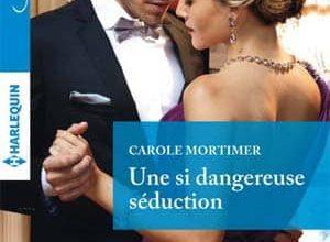 Photo de Carole Mortimer – Une si dangereuse séduction (Azur)
