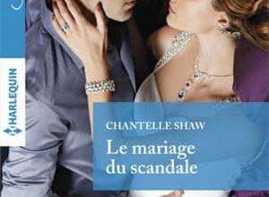 Chantelle Shaw - Le mariage du scandale
