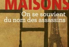 Photo de Dominique Maisons – On se souvient du nom des assassins (2016)