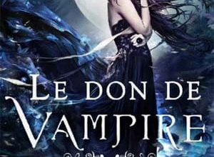 E.M. Knight -Le don de vampire 1 : Sortilèges de la nuit