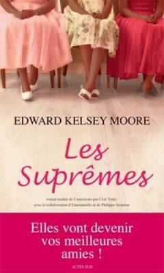 Edward Kelsey Moore - Les suprêmes