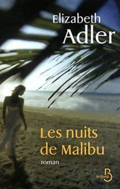 Elizabeth Adler - Les nuits de Malibu