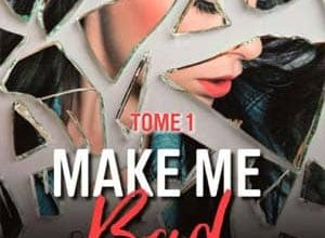 Elle Seveno - Make me bad - Tome 1