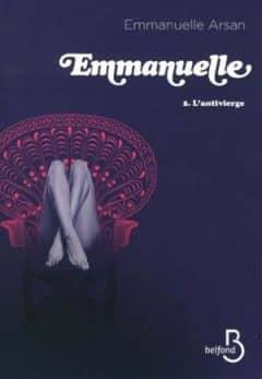 Emmanuelle Arsan - Tome 2, L'antivierge