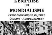 L'Emprise Du Mondialisme Crise Économique Majeure Origine Aboutissement