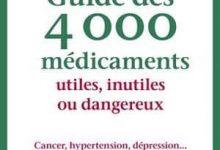 Photo of Guide des 4000 médicaments utiles, inutiles ou dangereux