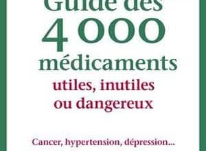 Photo of Guide des 4000 médicaments utiles, inutiles ou dangereux