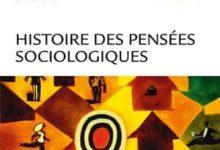 Photo de Histoire des pensées sociologiques – 4e Édition