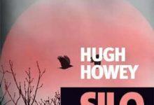 Hugh Howey - Silo Générations