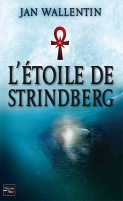 Jan Wallentin - L'Étoile de Strindberg
