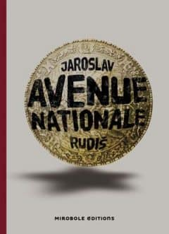 Jaroslav Rudis - Avenue nationale