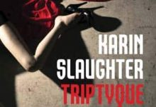 Photo de Karin Slaughter – Triptyque