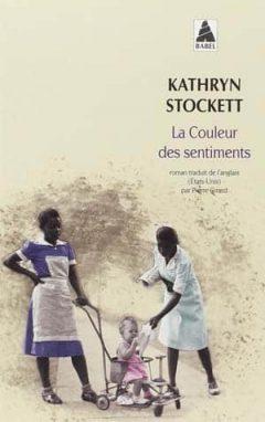 Kathryn Stockett - La couleur des sentiments