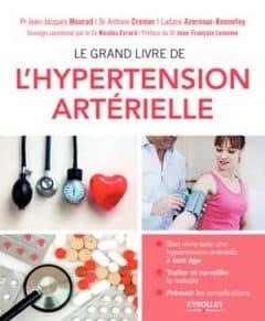 Le grand livre de l'hypertension artérielle